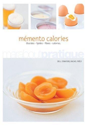 Mémento calories par Rachel Frély, Dell Stanford