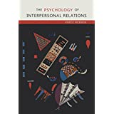 The Psychology of Interpersonal Relations