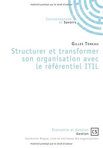 Structurer et transformer son organisation avec le référentiel ITIL