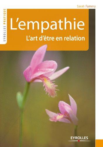 L'empathie (Eyrolles Pratique) (French Edition)