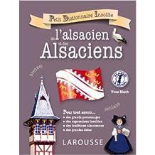 Petit dictionnaire insolite de l'alsacien et des Alsaciens de Yves Bisch ( 26 septembre 2012 )