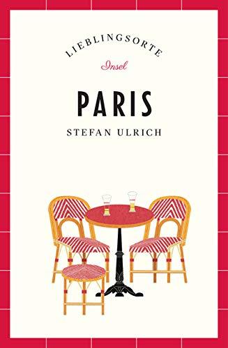 Paris - Lieblingsorte (insel taschenbuch)