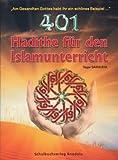 401 Hadithe für den Islamischen Religionsunterricht