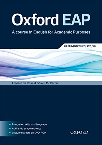 Oxford EAP: Oxford English for Academic Purposes Upper-Intermediate Student's Book + DVD Pack