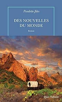Des nouvelles du monde (Quai Voltaire)