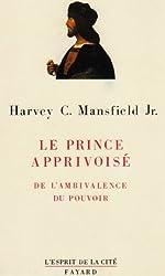 Le prince apprivoisé : De l'ambivalence du pouvoir