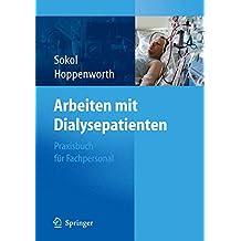 Arbeiten mit Dialysepatienten: Praxisbuch für Fachpersonal