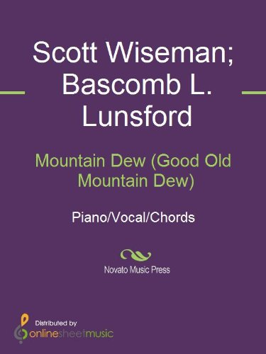 Mountain Dew Good Old Mountain Dew Ebook Bascomb L Lunsford