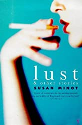 Lust and Other Stories