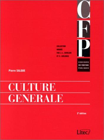 Culture générale, 3e édition, 1998. Concours des Fonctions publiques (ancienne édition)