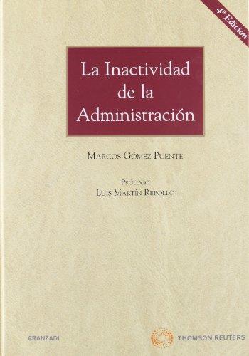 La Inactividad de la Administración (Gran Tratado)