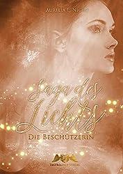 Saga des Lichts: Die Beschützerin (German Edition)
