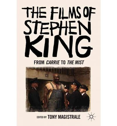 The Mist Stephen King - [(The Films of Stephen King: from Carrie
