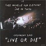 Casanova Said Live