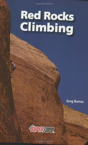 Download Epub Red Rocks Climbing By Greg Barnes Read Online 45
