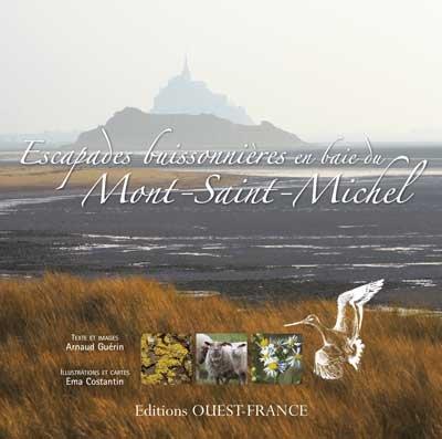 Escapades buissonnières en baie du Mont-Saint-Michel par Arnaud Guérin