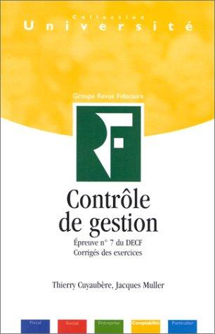 Contrôle de gestion (épreuve n°7 du DECF - corrigés des exercices)