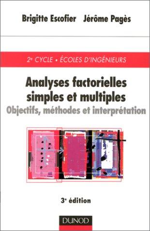 Analyse factorielles simples et multiples : Objectifs, mthodes et interprtation