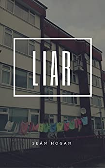 Liar by [Hogan, Seán]