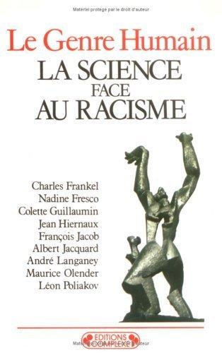 La science face au racisme de Albert Jacquard (15 janvier 1999) Broché