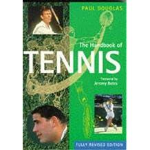 The Handbook of Tennis (Pelham Practical Sports)