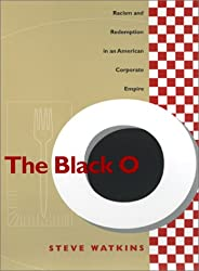 The Black O: Racism and Redemption in an American Corporate Empire