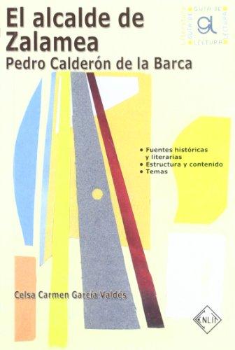 El alcalde de Zalamea : Pedro Calderón de la Barca