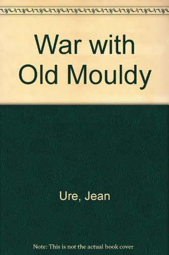 War with Old Mouldy.