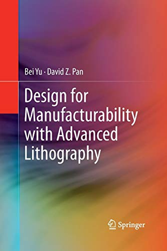 Design for Manufacturability with Advanced Lithography Cmos-pan