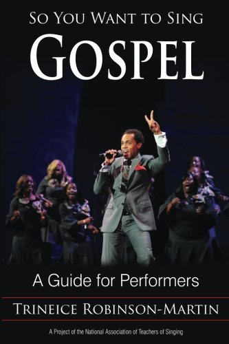 So You Want to Sing Gospel por Robinson-Martin