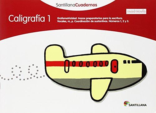 CALIGRAFIA 1 CUADRICULA SANTILLANA CUADERNOS - 9788468012537