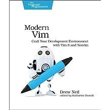 Modern Vim: Craft Your Development Environment with Vim 8 and Neovim