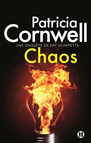 Une enquête de Kay Scarpetta : Chaos