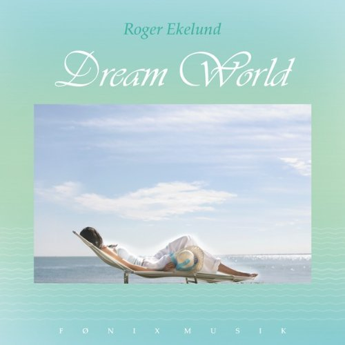 Dream World by Roger Ekelund
