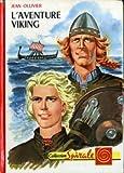 Telecharger Livres L aventure Viking (PDF,EPUB,MOBI) gratuits en Francaise