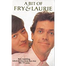 A Bit of Fry and Laurie by Stephen Fry (1990-11-23)