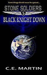 Black Knight Down (Stone Soldiers #5)