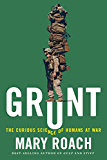 Grunt: The Curious Science of Humans at War