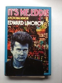 It's Me- Eddie: A Fictional Memoir by Limonov Eduard