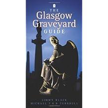 Glasgow Graveyard Guide