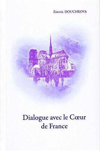 Couverture du livre Dialogue avec le Cœur de France
