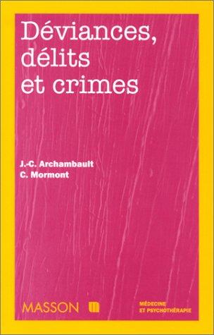 Déviances, délits et crimes par Archambault