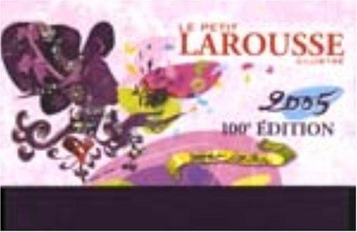 Le Petit Coffret : Le Petit Larousse illustré 2005 (coffret écritoire)