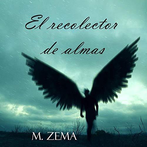 El recolector de almas por M. Zema