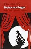 Teatro fuorilegge