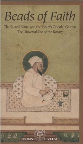 Preisvergleich Produktbild Beads of Faith: The Sacred Name and the Heart's Celestial Garden. The Universal Use of the Rosary [VHS]