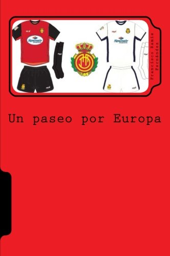 Un paseo por Europa: La historia europea del Real Club Deportivo Mallorca