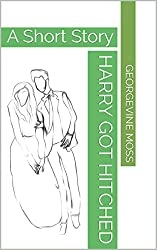 HARRY GOT HITCHED: A Short Story (English Edition)