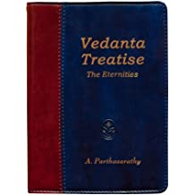 Vedanta Treatise - The Eternities