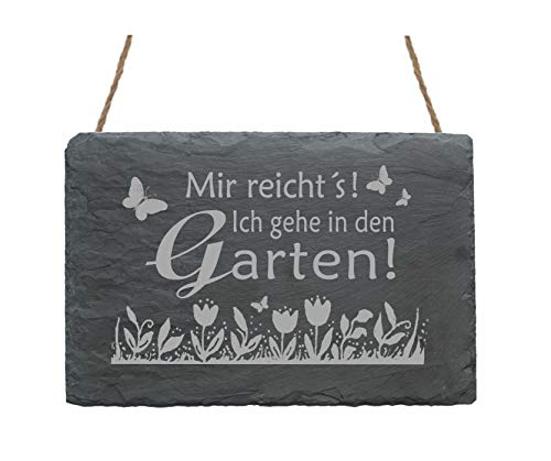 Wetterfeste Schiefertafel « MIR REICHT'S! Ich gehe in den GARTEN! » mit Motiv BLUMEN - Schild...